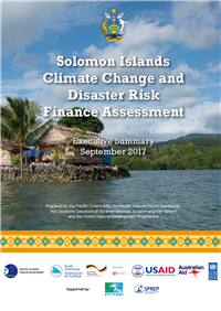 Solomon Islands Climate Change and  Disaster Risk  Finance Assessment: executive summary - September 2017