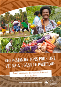 Recommandations pour une vie saine dans le Pacifique : manuel à destination des professionnels de santé   et des éducateurs