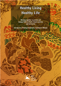 Healthy living healthy life: working together to prevent and manage NCDs in Pacific island countries and territories