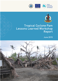 Topical Cyclone Pam lessons learned workshop report June 2015