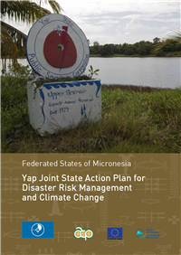 Federated States of Micronesia: Yap joint State action plan for Disaster Risk Management and Climate Change