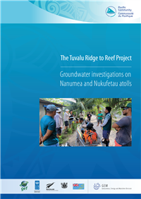 The Tuvalu Ridge to Reef Project : groundwater investigations on Nanumea and Nukufetau atolls