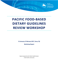 Pacific food-based dietary guidelines review workshop