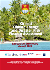 Kiribati climate change and disaster risk finance assessment: executive summary August 2020