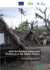 ACP-EU Building Safety and Resilience in the Pacific Project: activity report 2015