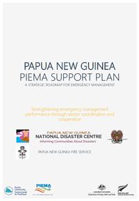 Papua New Guinea PIEMA Support Plan: a Strategic Roadmap for Emergency Management