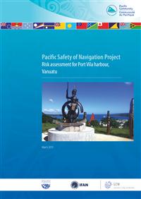 Pacific safety of navigation project: risk assessment for Port Vila harbour, Vanuatu