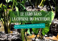 Le taro dans la cuisine du Paciffique: recettes oceaniennes traditionnelles a base de taro