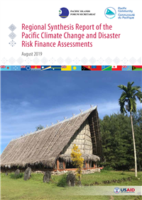 Regional Synthesis Report of the Pacific Climate Change and Disaster Risk Finance Assessments: August 2019