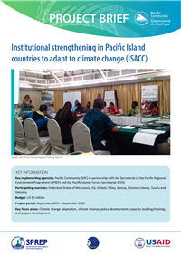 Institutional strengthening in Pacific Island Countries to Adapt to Climate Change (ISACC): Project Brief