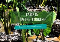 Taro in Pacific cooking: traditional Pacific island taro recipes