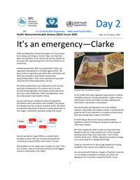 Pacific Non-communicable disease Forum 2009: it's an emergency - Clarke