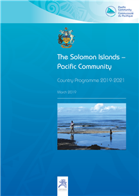 The Solomon Islands – Pacific Community: country Programme 2019-2021