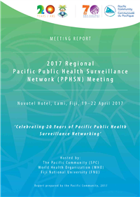 Regional Pacific Public Health Surveillance Network (PPHSN) Meeting: Celebrating 20 Years of Pacific Public Health Surveillance Networking; 19-22 April 2017, Fiji