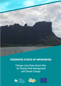 Federated States of Micronesia: Pohnpei joint State action plan for Disaster Risk Management and Climate Change