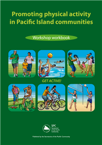Promoting physical activity in Pacific Island communities: workshop workbook