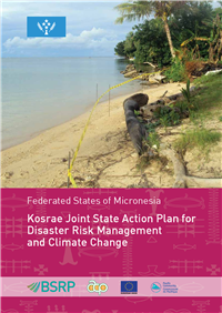Federated States of Micronesia: Kosrae joint State action plan for Disaster Risk Management and Climate Change