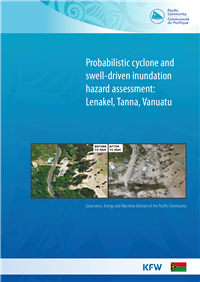 Probabilistic cyclone and swell-driven inundation hazard assessment: Lenakel, Tanna, Vanuatu